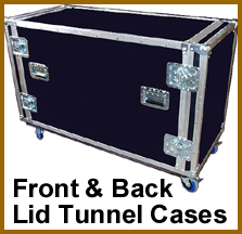 front and back lid tunnel cases